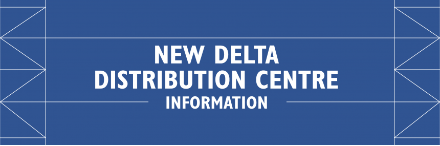 New Delta Distribution Centre Information